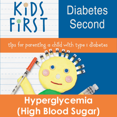 Kids First Diabetes Second Book hyperglycemia