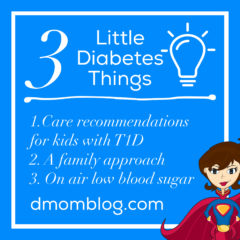 3 Little Diabetes Things: Care Recommendations for Kids, Family Approach, On Air Low Blood Sugar