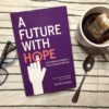 Book Review: A Future With Hope